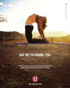 Say No to Camel Toe - Final Ad for Lululemon by Chase Jarvis.    This is Hillarious!