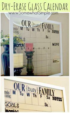 Dry Erase Glass Calendar- Keep your family organized!