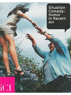 Situation Comedy: Humor in Recent Art (@ Independent Curators International)