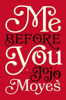 Book Review: Me Before You - 5 out of 5 stars!