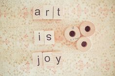 Soft, sweet hues and a deeply true message. #sewing #blocks #spools #art #crafts #quotes