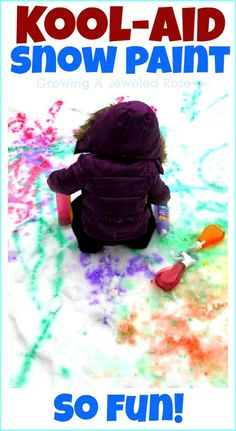 Kool-aid Snow Paint- vibrant, simple to make, very inexpensive, and smells amazing! SO FUN!