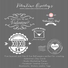 Valentine Overlays from Jamie Schultz Designs