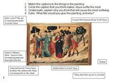 KS3-4 Jesus suffering in Gethsemane. Worksheet using Ugolino di Nerio's painting as a prompt for discussion about the nature of Jesus' suffering.