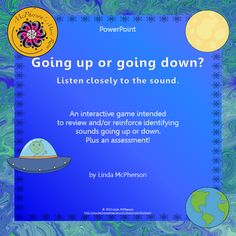 Your students will love this interactive PowerPoint.  Watch their eyes light up when the spaceship goes to the moon or to the earth when they listen to a sound and select the correct answer: up or down!