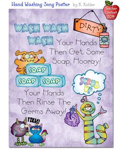 We love this FUN & colorful idea for helping kids remember to wash their hands. The monsters & cleaning images make an unexpected, but very CUTE combo! Poster created by K. Kohler.  DJ's Back to School Teacher Contest 2014