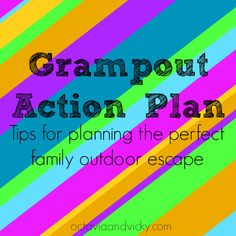 Grampout Action Plan - camping with grandparents