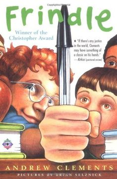 Frindle by Andrew Clements. Excellent for looking at direct and indirect character development.