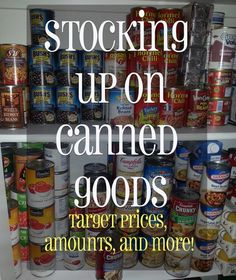 Target prices for canned goods, along with amount and storage.