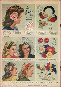 Hair flowers and accessories, Sears Midsummer Catalog 1944.  http://newvintagelady.blogspot.com/2014/07/catalog-sunday-xl.html#more hair flower