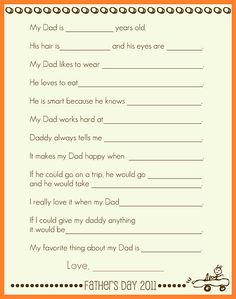 Printable Father's Day Interview Poster. It says 2011, so you'd have to fix it somehow.