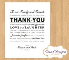 Wedding Reception Thank You Card  Wedding by GrandDesignsbyJoanna, $8.50 ---> get printed on card stock to use as a sign or print on paper and add to welcome bags