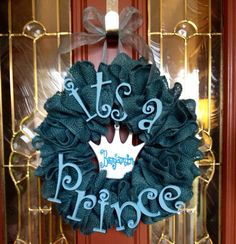 Hey, I found this really awesome Etsy listing at https://www.etsy.com/listing/182461555/its-a-prince-wreath