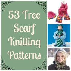 53 Free Scarf Knitting Patterns - just in time for winter!