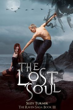 BRAND NEW COVER DESIGN FOR THE LOST SOUL BY Suzy Turner. Cover design courtesy Emma Michaels.