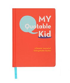 Go-to gift: My Quotable Kid Journal