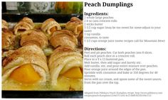 Peach Dumplings - Delicious! Find more great Recipes, DIY projects, Decorating ideas and incredible Home Decor Sales at https://www.facebook.com/AtHomewithTerri