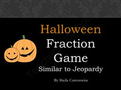 Halloween Fraction Game - Similar to Jeopardy from Differentiated Math Practice on TeachersNotebook.com -  (32 pages)  - This jeopardy like game features 25 review questions on fractions in a powerpoint file.