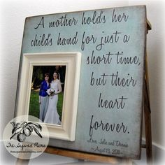 MOTHER Of THE BRIDE Gift For Mother of the Bride Personalized Picture Frame Wedding Gift Custom 16x16 A Mother Holds Mom Quote Thank You via Etsy