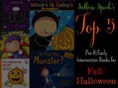 Top 5 Pre-K/Early Intervention books for Fall/Halloween from @SublimeSpeech. #SLPeeps #SLP2b #PreK #EI