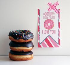 Donut Valentine Free Printable ...love this!