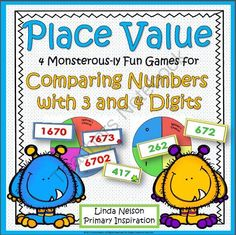 Comparing Numbers with Three and Four Digits ~ Monster Place Value Games from Linda Nelson on TeachersNotebook.com -  (21 pages)  - Monsterous-ly good practice and fun with numbers in the hundreds and thousands. Games make the learning stick!