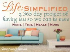 Clearing the clutter and simplifying life.