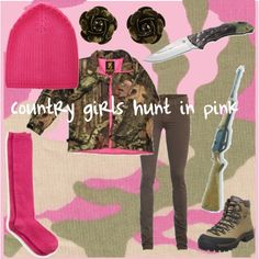 Country girls hunt in pink :) ....& camo :)