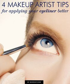 4 Tips for Applying Your Eyeliner Better // these are good!