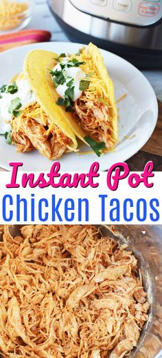 This easy Instant Pot Chicken Tacos uses shredded chicken and taco seasoning for a delicious and quick meal. Place chicken in taco shells or for a low-carb option, create a taco bowl. Taco Tuesday will never look the same again. #InstantPot #Tacos #chicken