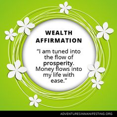 I am turned into the flow of prosperity.  Money flows into my life with ease.