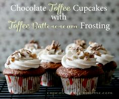 Chocolate Toffee Cupcakes with Toffee Buttercream Frosting #toffee #chocolate #cupcakes