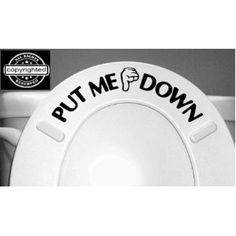 hahaha..PUT ME DOWN Decal Bathroom Toilet Seat Vinyl Sticker Sign Reminder for Him vinyl stickers, bathroom decals, decal bathroom, bathroom toilet, hous, signs for bathrooms, toilet seat, boy, sign remind