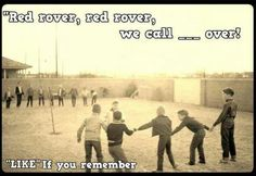 Every recess game in elementary school during the 60's