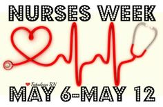 Nurses Week. May 6-May 12. Happy Nurses Week!! Nurse humor. Nursing funny. Registered Nurses. RN. Fabulous RN.