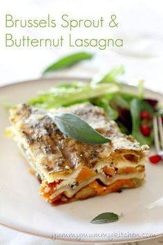 Healthy, Vegetarian, Make-Ahead Roasted Brussels Sprout and Butternut Squash Lasagna from yummymummykitchen.com Yummy!!!