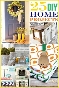 Over 25 DIY Projects for the Home... These are easy ways to make a house a home!