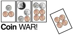 Like the original card game War, but with coins! Free to print.