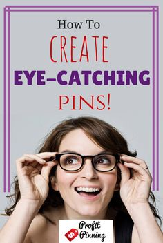 Having success on Pinterest is ALL about catching someone's eye. Do you know the top 4 ways to create eye-catching Pinterest pins?