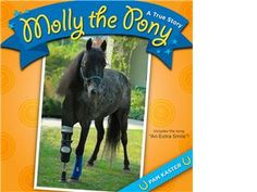 Molly the 3 legged pony.  What a sweet thing.  I didn't know they had written a book about her.  Hope it's child approriate.
