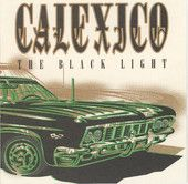 "Calexico, ""The Black Light.""  Perfect ambience for anything set in the southwest."