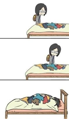 Yeah, I never care that they are my bed, it's like another blanket to me...