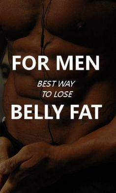 Here's some ways men can lose belly fat that don't involve, yoga, salads, or???