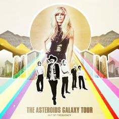 The Asteroid Galaxy Tour - Out Of Frequency