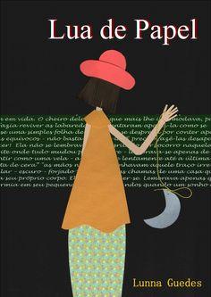 """Lua de Papel  Prospecto com informações acerca do livro """"lua de papel"""" e o lançamento que acontecerá no dia 07 de agosto na Starbucks Alameda Santos às 20 horas."""