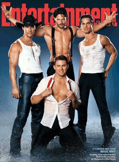 Magic Mike! Yes, please! Have to  see it!