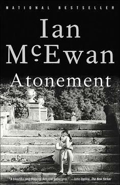 #Fiction. 'Atonement' by Ian McEwan. Novel of love and war, childhood and class, guilt and forgiveness provides all the satisfaction of a brilliant narrative and the provocation we have come to expect from Ian McEwan.