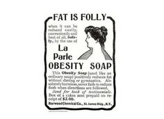 Vintage Weight Loss Ads: Health Advice Of Yesteryear. Weight loss soap