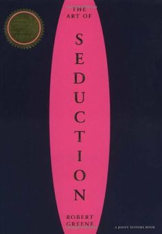 Art of Seduction by Robert Greene, http://www.amazon.com/dp/1861977697/ref=cm_sw_r_pi_dp_2TVEpb0Z4WQ57