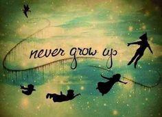 Never grow up Peter Pan quote via www.Facebook.com/DisneylandForMisfits